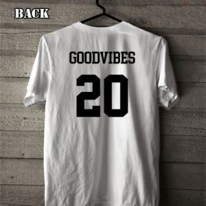 Good Vibes 20 Shirts