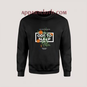 Ode to sleep Unisex Sweatshirts