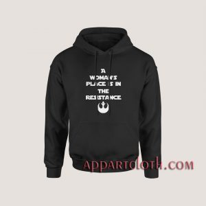 A Womans Place Is In The Resistance Hoodies