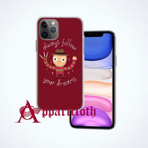 Always Follow Your Dreams iPhone Case and Cover