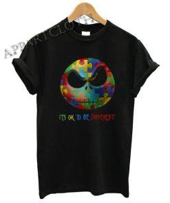 Autism Jack Skellington it's ok to be different Shirts