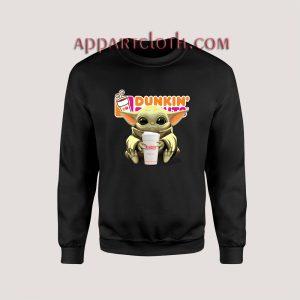 Baby Yoda hug Dunkin Donuts Unisex Sweatshirts