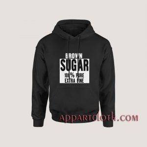 Brown Sugar Hoodies