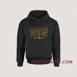 Late Show With David Letterman Hoodies