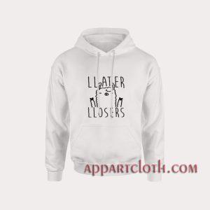 Later Losers Llama Hoodies