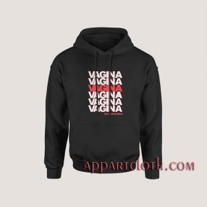 Vagina Not A Dirty Word Hoodies