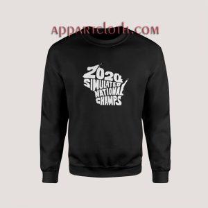 2020 Simulated national champs Sweatshirts