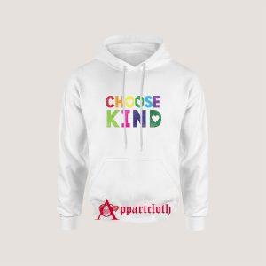 Choose Kind Anti Bullying Hoodies