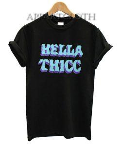 Hella Thicc Shirts