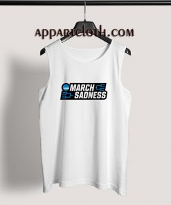 March Sadness Tank Top