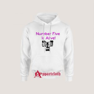 Number Five Is Alive Hoodies