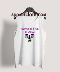 Number Five Is Alive Tank Top
