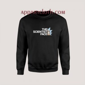 Rick and Morty the Science Face Sweatshirts