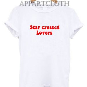 Star crossed lovers Shirts