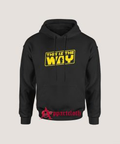 This is the Way Hoodies
