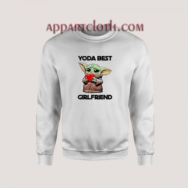 Yoda Best Girlfriend Sweatshirts