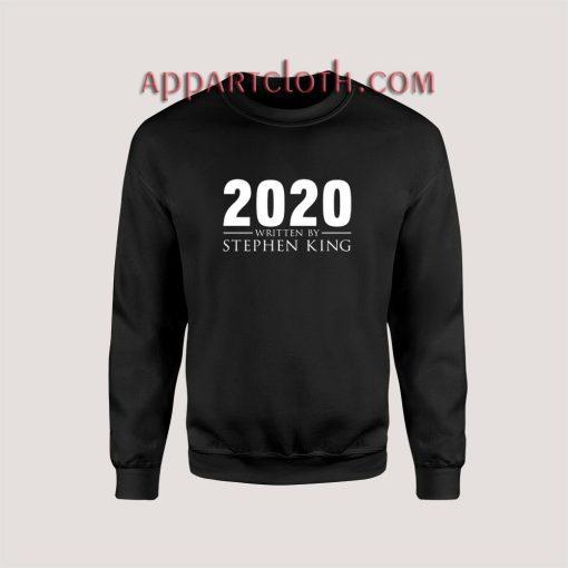 2020 Written By Stephen King Sweatshirt