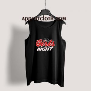 Girls Night Tank Top