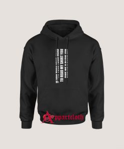 If You Turn Your Head You Owe A Blow Hoodie