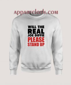 Joe Diffie Please Stand Up Sweatshirt
