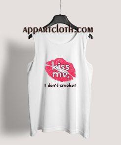 Haley Williams Kiss Me I Don't Smoke Tank Top