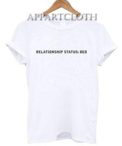 Relationship Status Bed Nightie Shirts