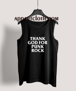 Thank You God For Punk Rock Tank Top