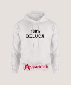 100% Deluca Hoodie