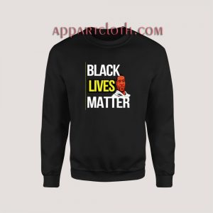 George Floyd Black Lives Matter Sweatshirt