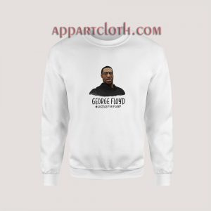 George Floyd Justice for Floyd Sweatshirt