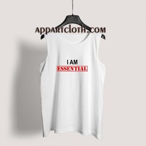I Am Essential Tank Top
