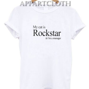 My Cat Is Rockstar And I'm A Manager T-Shirt