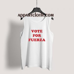 Vote For Fuerza Tank Top