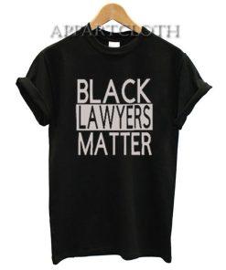 BLACK LAWYERS MATTER T-Shirt for Unisex