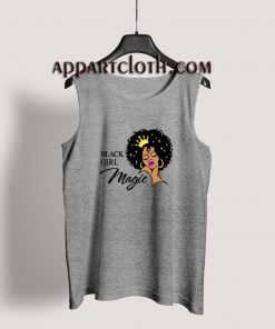 Black Girl Magic Lady Woman With Crown Tank Top for Men's or Women's