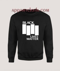 Black Lives Matter Black Flag Parody Sweatshirt for Women's or Men's