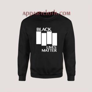 Black Lives Matter Black Flag Parody Sweatshirt for Women's or Men's