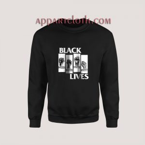 Black Lives Movement BLM George Floyd Protests Sweatshirt for Unisex