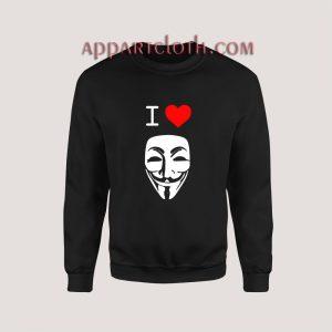 I Love Anonymous Sweatshirt