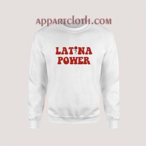 Latina Power Sweatshirt for Unisex