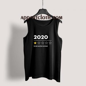 2020 Very Bad Would Not Recommend Tank Top for Unisex