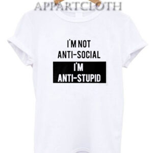 Anti-Social Vs Anti-Stupid T-Shirt for Unisex