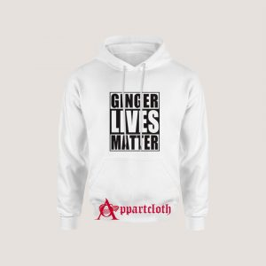 Ginger Lives Matter Hoodie for Unisex