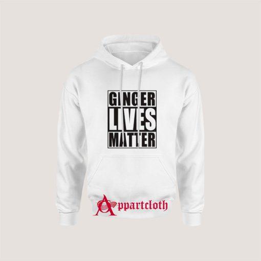 Ginger Lives Matter Hoodie for Unisex