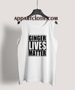 Ginger Lives Matter Tank Top for Unisex
