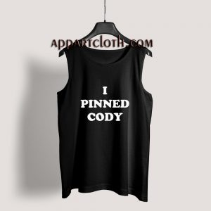 I PINNED CODY Tank Top for Unisex