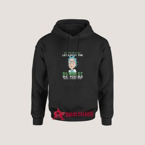 Rick and Morty Dumbest Hoodie for Unisex