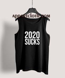 2020 Sucks Tank Top