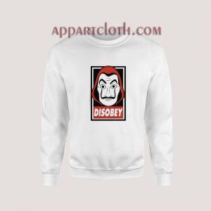 Disobey - Dali Mask Money Heist Sweatshirt