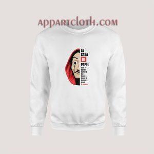 La Casa De Papel Money Heist Sweatshirt